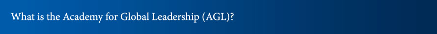 What is the Academy for Global Leadership (AGL)?